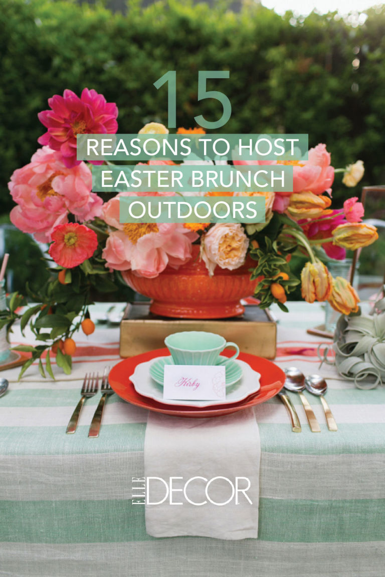 15 REASONS TO HOST EASTER BRUNCH OUTDOORS